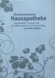 Die biochemische Hausapotheke, Heike Dubben